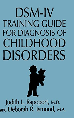 9780876307700: DSM-IV Training Guide For Diagnosis Of Childhood Disorders