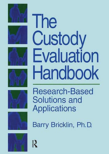 9780876307755: The Custody Evaluation Handbook: Research Based Solutions & Applications