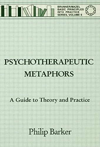 9780876307762: Psychotherapeutic Metaphors: A Guide to Theory and Practice