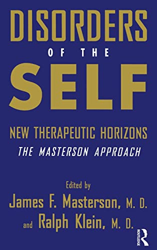 9780876307861: Disorders of the Self: New Therapeutic Horizons: The Masterson Approach