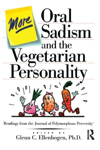 More Oral Sadism And The Vegetarian Personality: Ellenbogen, Glenn