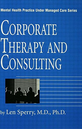 Corporate Therapy And Consulting (Mental Health Practice: Len Sperry