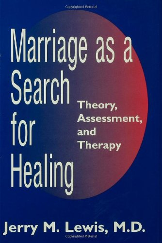 Marriage A Search For Healing - Lewis,Jerry M.