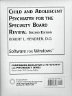 9780876308493: Child And Adolescent Psychiatry For The Specialty Board Review (Continuing Education in Psychiatry and Psychology Series, Vol 6)