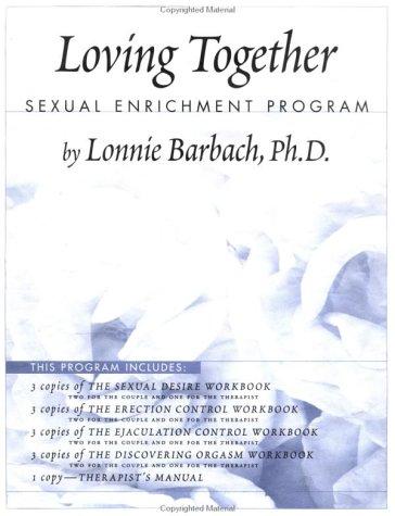 9780876308523: Loving Together: Sexual Enrichment Program