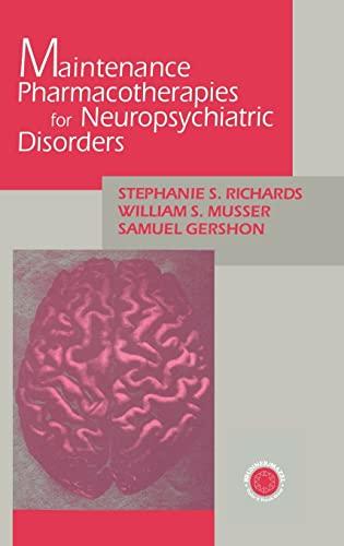 9780876308943: Maintenance Pharmacotherapies for Neuropsychiatric Disorders
