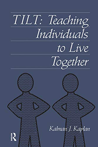 9780876309278: Tilt: Teaching Individuals To Live Together
