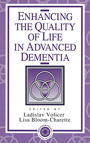 9780876309650: Enhancing the Quality of Life in Advanced Dementia