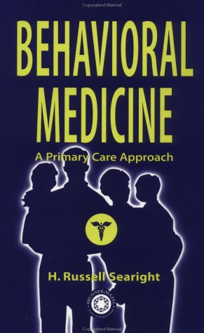 Behavioral Medicine: Searight, H. Russell