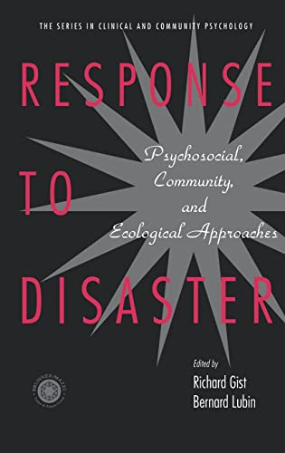 9780876309988: Response to Disaster: Psychosocial, Community, and Ecological Approaches (Series in Clinical and Community Psychology)