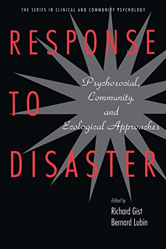 9780876309995: Response to Disaster: Psychosocial, Community, and Ecological Approaches (Series in Clinical and Community Psychology)