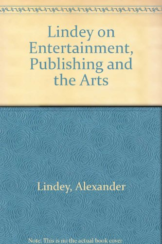 9780876320051: Lindey on Entertainment, Publishing and the Arts