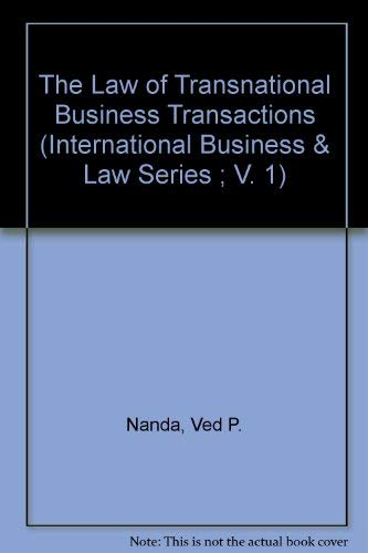 The Law of Transnational Business Transactions (International: Ved P. Nanda,