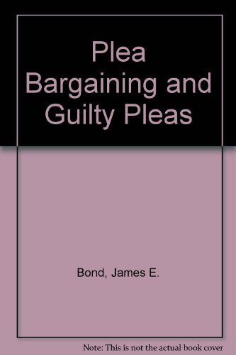 9780876323625: Plea Bargaining and Guilty Pleas (Criminal law series)