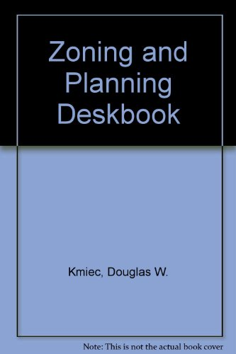9780876324790: Zoning and Planning Deskbook