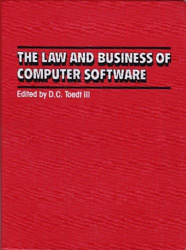 9780876326565: The Law and Business of Computer Software