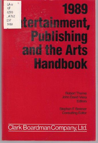 9780876327227: 1989 Entertainment Publishing and the Arts Handbook