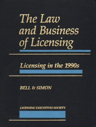 9780876327241: The Law and Business of Licensing: Licensing in the 1990s