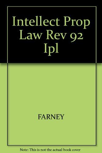 Intellect Prop Law Rev 92 Ipl: FARNEY