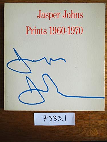 9780876330098: Jasper Johns: prints 1960-1970: Philadelphia Museum of Art, April 15 to June 14, 1970