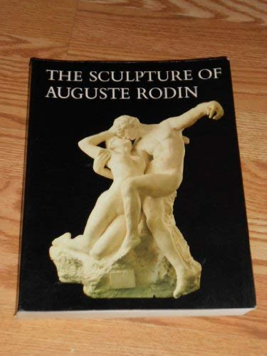 9780876330180: The Sculpture of Auguste Rodin: The Collection of the Rodin Museum, Philadelphia