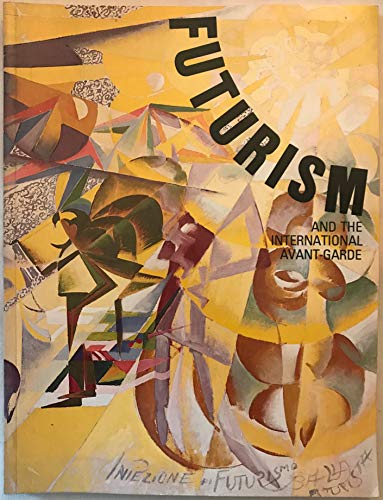 Futurism and the International Avant-Garde