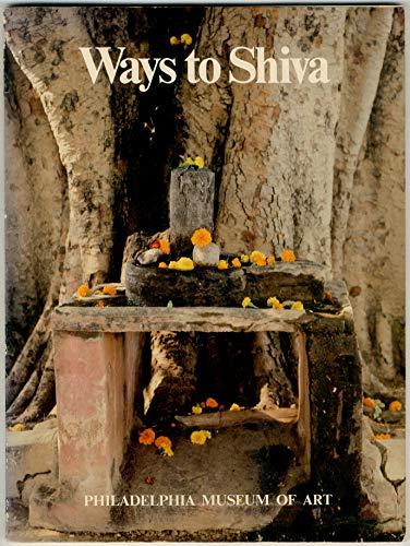 9780876330388: Title: Ways to Shiva Life and ritual in Hindu India