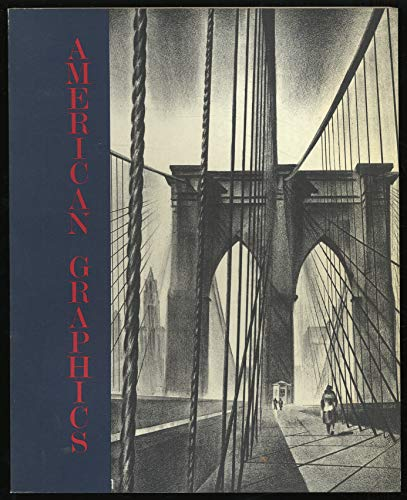 American Graphics 1860 - 1940 Selected from the Collection of the Philadelphia Museum of Art: ...