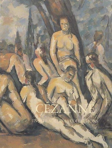 9780876330555: Cezanne in Philadelphia Collections