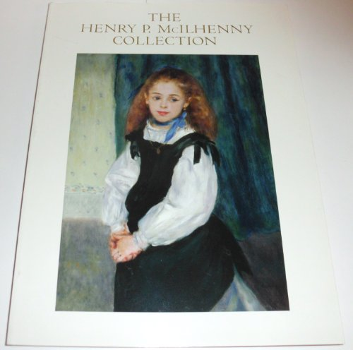 The Henry P. McIlhenny Collection: An Illustrated History