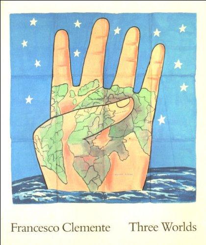 9780876330845: Francesco Clemente: Three Worlds