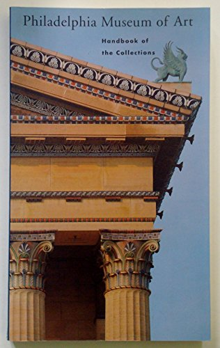 9780876330968: Philadelphia Museum of Art: Handbook of the Collections