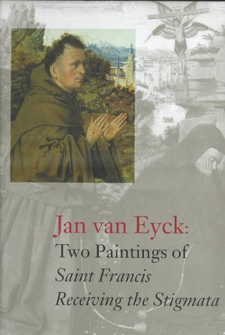 9780876331156: Jan Van Eyck: Two Paintings of Saint Francis Receiving the Stigmata