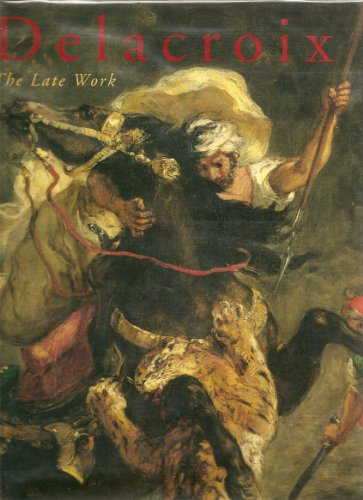 9780876331224: Delacroix: The Late Work
