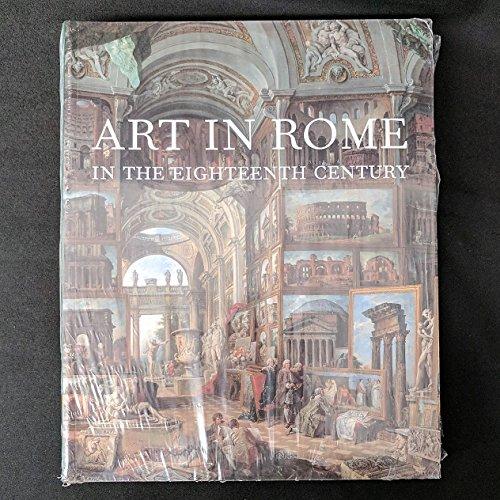 9780876331361: Art in Rome in the Eighteenth Century