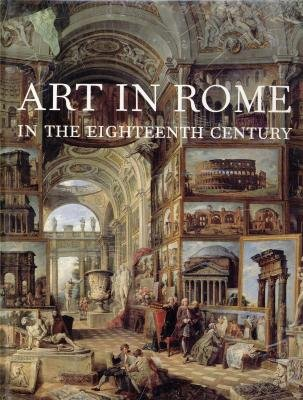 Art in Rome in the Eighteenth Century