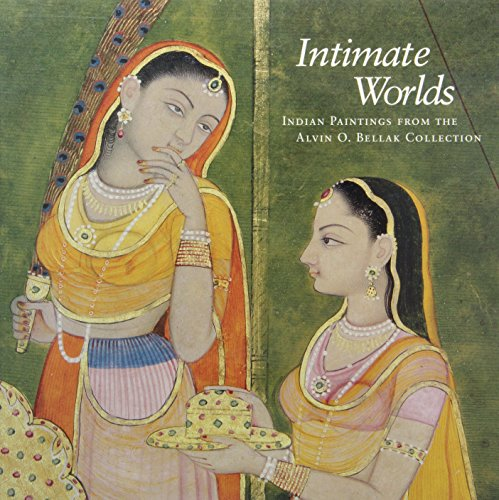 9780876331460: Intimate Worlds: Indian Paintings from the Alvin O. Bellak Collection
