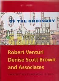 9780876331484: Out of the Ordinary: Robert Venturi, Denise Scott Brown and Associates Architecture, Urbanism,  Design