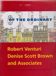 9780876331484: Out of the Ordinary: Robert Venturi, Denise Scott Brown and Associates Architecture, Urbanism, Design