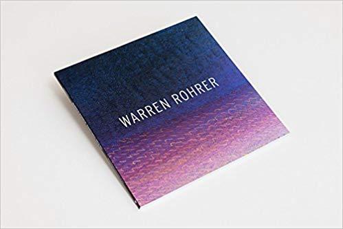 9780876331668: Warren Rohrer: Paintings 1972-93