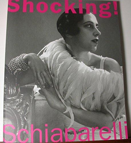 9780876331729: Shocking! The Art and Fashion of Elsa Schiaparelli