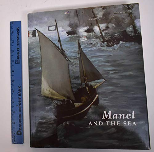 Manet and the Sea (0876331746) by Bareau, Juliet Wilson; Deneger, David