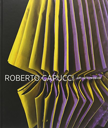 9780876332290: Roberto Capucci: Art into Fashion