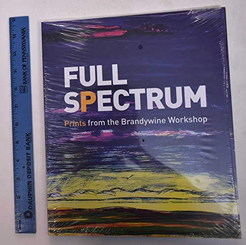 9780876332375: Full Spectrum: Prints from the Brandywine Workshop