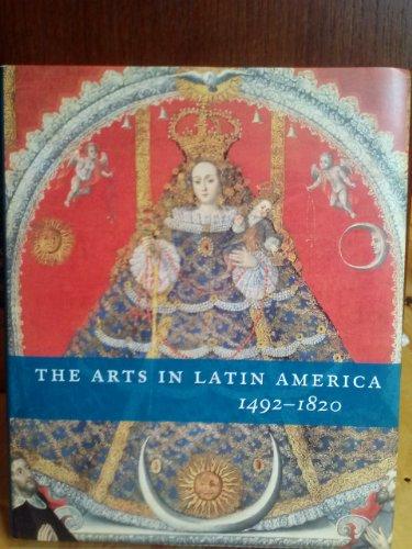 9780876332511: Arts in Latin America, 1492-1820