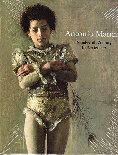 9780876332542: ANTONIO MANCINI: Nineteenth-century Italian Master