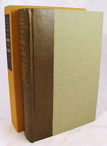 Sketches of a Tour to the Lakes, of the Character and Customs of the Chippeway Indians, and of ...