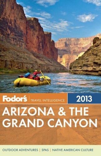 Fodor's Arizona & the Grand Canyon 2013 (Full-color Travel Guide): Fodor's