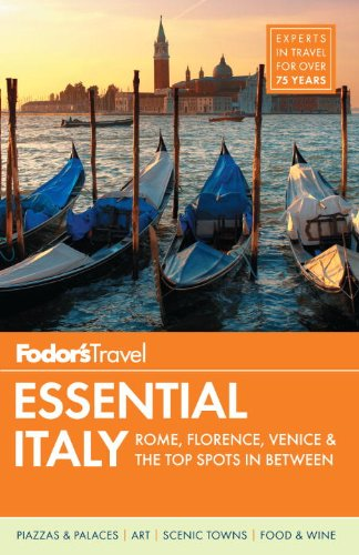 9780876371237: Fodor's Essential Italy: Rome, Florence, Venice & the Top Spots in Between (Full-color Travel Guide)