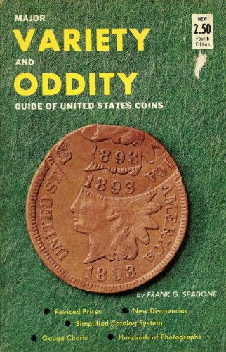 9780876372111: Major variety-oddity guide of United States coins, listing all U.S. coins from half cents through gold coins, fully illustrated, with values